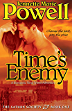 Time's Enemy: A Romantic Time Travel Adventure (Saturn Society Book 1) (English Edition)