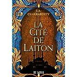 La Cité de Laiton - livre 1 La trilogie Daevabad (ebook)