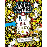 Tom Gates #07: A Tiny Bit Lucky