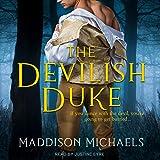 The Devilish Duke: Saints & Scoundrels Series, Book 1