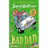 Bad Dad: Laugh-out-loud funny children's book by bestselling author David Walliams (English Edition)