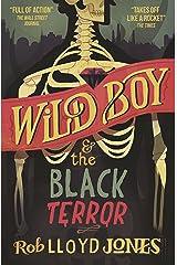 Wild Boy and the Black Terror (Wild Boy 1) Kindle Edition
