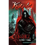 The Kaurava Empire: Volume Two: The Vengeance of Ashwatthama: 12 (Campfire Graphic Novels)