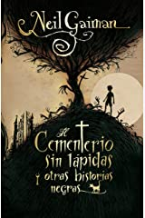 El cementerio sin lápidas y otras historias negras (Juvenil) Versión Kindle