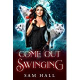 Come Out Swinging: A Rejected Mates Wolf Shifter Romance (Reach for the Moon Book 2) (English Edition)