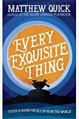 Every Exquisite Thing Kindle Edition