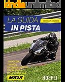 La guida in pista: Strategia, tecnica e consigli pratici per guidare come i campioni