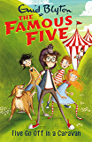 Five Go Off In A Caravan: Book 5 (Famous Five series)