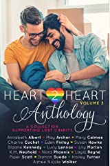 Heart2Heart: A Charity Anthology (Collection), Volume 3 Kindle Edition