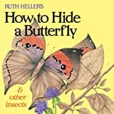 Ruth Heller's How to Hide a Butterfly & Other Insects (Reading Railroad)