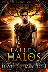 Fallen Halos: Watchtower 1 (Cursed Angel Collection) Kindle Edition