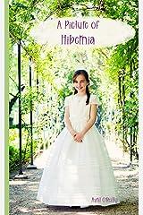 A Picture of Hibernia (Life in an Irish School) Kindle Edition