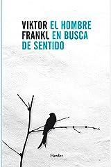 El hombre en busca de sentido (Spanish Edition) Formato Kindle