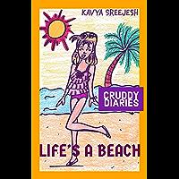 Cruddy Diaries: Life's a Beach