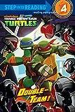 Double-Team! (Teenage Mutant Ninja Turtles) (Step into Reading)