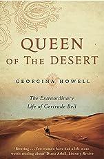 Queen of the Desert: The Extraordinary Life of Gertrude Bell