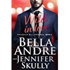 Wild In Love (The Maverick Billionaires, Book 5) (English Edition)