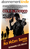 Cold Blooded Assassin Book 2: Killer Moves (Nick McCarty Assassin Series) (English Edition)