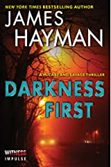 Darkness First: A McCabe and Savage Thriller (McCabe and Savage Thrillers Book 3) (English Edition) Format Kindle