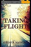 Taking Flight (English Edition)