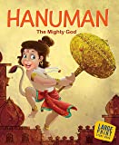 Large Print: Hanuman The Mighty God-Indian Mythology Large Print