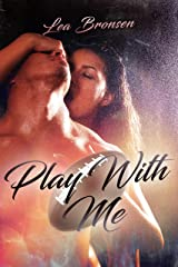Play with Me Kindle Edition