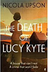 The Death of Lucy Kyte (Josephine Tey Mystery 5) Paperback