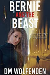 Bernie And The Beast: What Nightmares are all about Kindle Edition