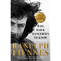 Mad, Bad and Dangerous to Know: Updated and revised to celebrate the author's 75th year (English Edition)