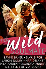 Her Wild Soulmate Kindle Edition