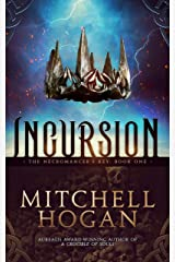 Incursion (The Necromancer's Key Book 1) Kindle Edition