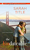 The Undateable (Librarians in Love Book 1)