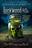 LOCKWOOD & CO.: THE WHISPERING SKULL: 2 (Lockwood & Co., 2)