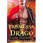 Promessa al drago: Amori Draconici (Italian Edition)