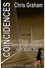 Coincidences: Something isn't quite right about this (Lena's Friends Book 4) Kindle Edition