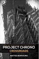 Project Chrono: Crossroads Formato Kindle