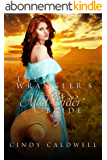 The Wrangler's Mail Order Bride: A Sweet Western Historical Romance (Wild West Frontier Brides Book 2) (English Edition)