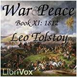 War and Peace, Book 11: 1812 by Leo Tolstoy FREE