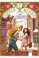 Die Zuckermeister (2). Die verlorene Rezeptur Kindle Ausgabe