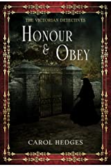 Honour & Obey (The Victorian Detectives Book 2) Kindle Edition