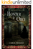 Honour & Obey (The Victorian Detectives Book 2)