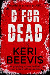 D For Dead: a gripping crime thriller Kindle Edition