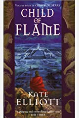 Child Of Flame: Volume 4 of Crown of Stars Kindle Edition