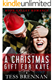 A Christmas Gift for Kate (Hope Valley Romance Book 1)