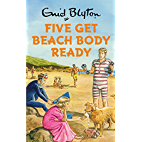 Five Get Beach Body Ready (Enid Blyton for Grown Ups) (English Edition)