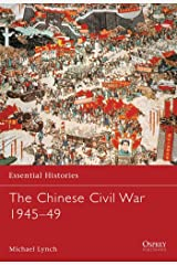 The Chinese Civil War 1945-49 (Essential Histories) Paperback