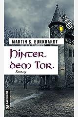 Hinter dem Tor: Fantasy (Fantasy im GMEINER-Verlag 1) Kindle Ausgabe