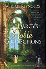 Mr. Darcy's Noble Connections: A Pride & Prejudice Variations Kindle Edition