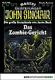 John Sinclair - Folge 1889: Das Zombie-Gericht