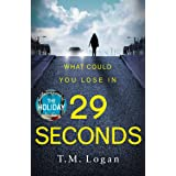 29 Seconds: The gripping thriller from the million-copy Sunday Times bestselling author of THE HOLIDAY and THE CATCH (English